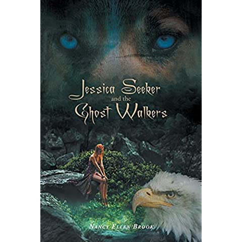 Jessica Seeker and the Ghost Walkers (English Edition)