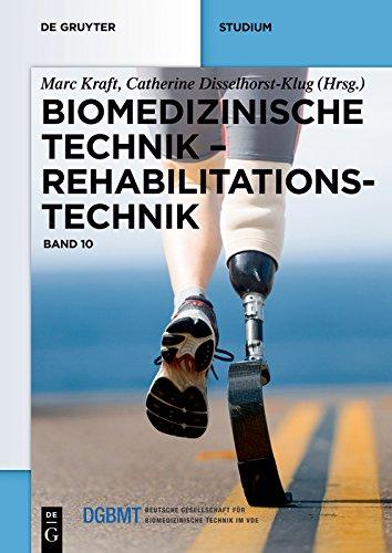 Biomedizinische Technik – Rehabilitationstechnik: Band 10