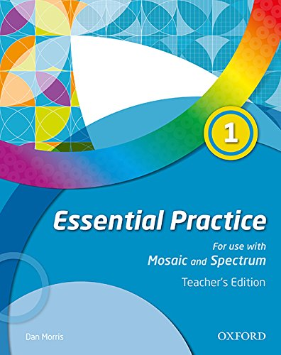 Mosaic & Spectrum Essential Practice 1. Teacher's Edition