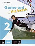 Game on! The beach. Libro vacanze. Per la Scuola media. Con CD Audio. Con espansione online: 2
