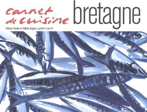 Carnet de cuisine : Bretagne