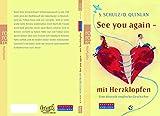 See you again - mit Herzklopfen: Eine deutsch-englische Geschichte