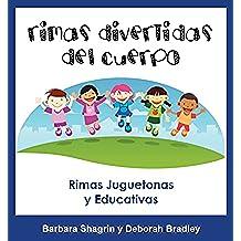 Libros En Español Para Niños: Rimas Divertidas del Cuerpo: Libro Educativo En Español Para Niños
