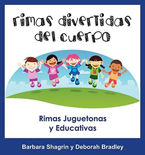 Libros En Español Para Niños: Rimas Divertidas del Cuerpo: Libro Educativo En Español Para Niños par Barbara Shagrin
