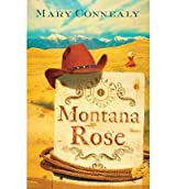 (MONTANA ROSE) BY CONNEALY, MARY(AUTHOR)Paperback Jul-2009