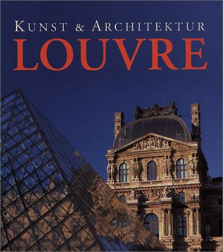 Kunst und Architektur: Louvre