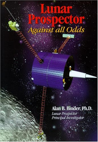 Lunar Prospector: Against All Odds