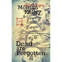 Dead are Forgotten (An FBI/Thriller Romance Book 22) (English Edition)