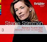 Menschen im Hotel. Starke Stimmen. Brigitte H�rbuch-Edition 2,  4 CDs