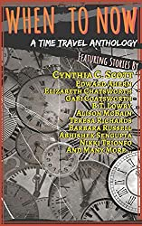 When to Now: A Time Travel Anthology