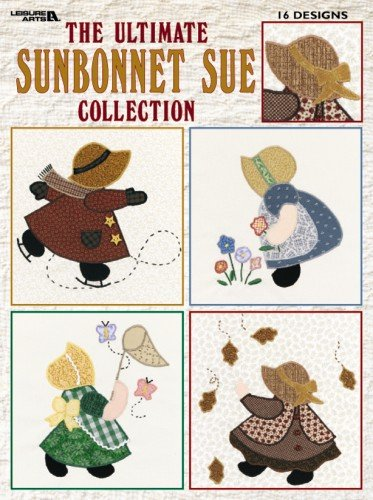 The Ultimate Sunbonnet Sue Collection: 24
