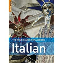 The Rough Guide Phrasebook Italian (Rough Guide Phrasebooks)