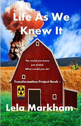 ebook: Life As We Knew It (Transformation Project Book 1) (B00UY6MKHG)