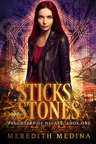 Urban Stone (Sticks & Stones: (Urban Fantasy) (Daughters of Hecate Book 1) (English Edition))