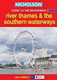 River Thames and the Southern Waterways (Nicholson Guide to the Waterways, Book 7)