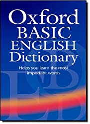 Oxford Basic English Dictionary Third Edition: (Only available in certain countries)