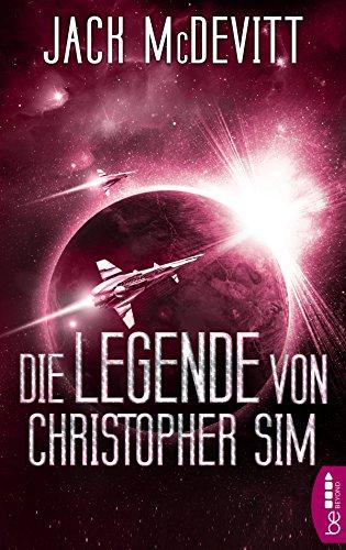 die-legende-von-christopher-sim-ein-alex-benedict-roman-alex-benedict-1-german-edition