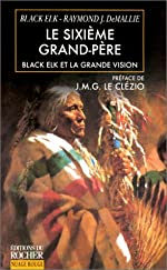 Le sixième grand-père, Black Elk et la grande vision de Black Elk