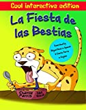 La Fiesta de las Bestias Interactive Edition: Bilingual Spanish/English