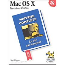 Mac OS X : Maîtrise complète