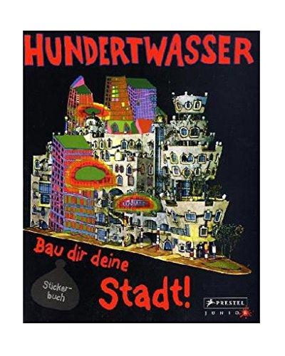 Hundertwasser - Bau dir deine Stadt! par Collectif