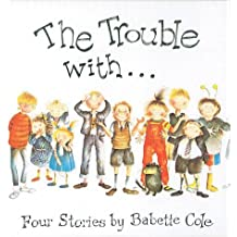 The Trouble With...: Four Stories