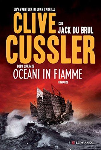 Oceani in fiamme: Oregon Files - Le avventure del capitano Juan Cabrillo