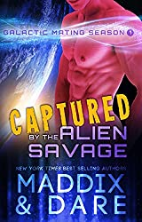 Captured by the Alien Savage: A SciFi Alien Romance (Galactic Mating Season Book 1) (English Edition)