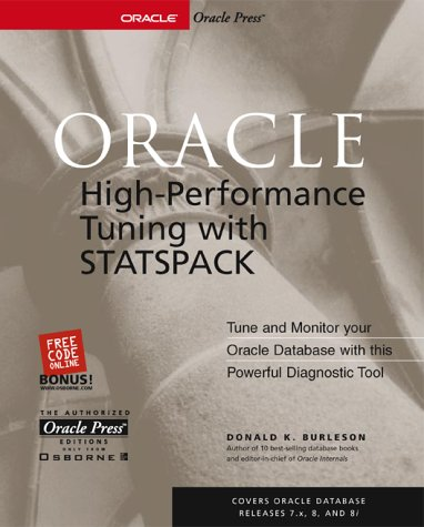 Oracle High-performance Tuning with Statspack (Oracle Press Series) por Donald Keith Burleson
