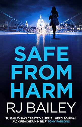 Safe From Harm by RJ Bailey