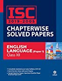 ISC 2019-2005 Chapterwise Solved Papers English Language Paper 1 Class 12 2019-20