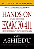 Hands-on Study Guide for Exam 70-411: Administering Windows Server 2012 R2 (Exam 70-411, 70-411, Exam Ref 70-411, MCSA Windows Server 2012 R2, MCSE Windows Server 2012 R2)