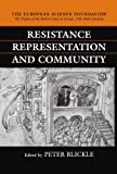 Resistance, Representation and Community