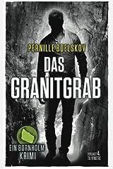 Das Granitgrab: Ein dänische Krimi aus Bornholm (Detektivin Agnethe Bohn, Band 1) Paperback