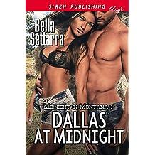 Dallas at Midnight [Midnight in Montana 1] (Siren Publishing Classic)