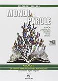 Mondi di parole. Con e-book. Con espansione online. Per le Scuole superiori: 3