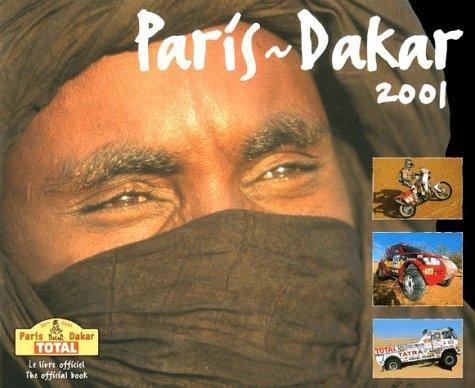 Paris-Dakar 2001: The Official Book (L Annee Chrono)