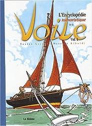 L'encyclopédie humoristique de la voile. Volume 1