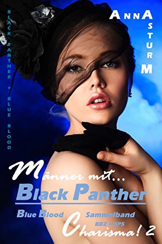 Charisma-bad (Black Panther + Blue Blood: Männer mit... Charisma! 2 - SAMMELBAND BB2 + BP5 (BLACK PANTHER + BLUE BLOOD Serie 1))