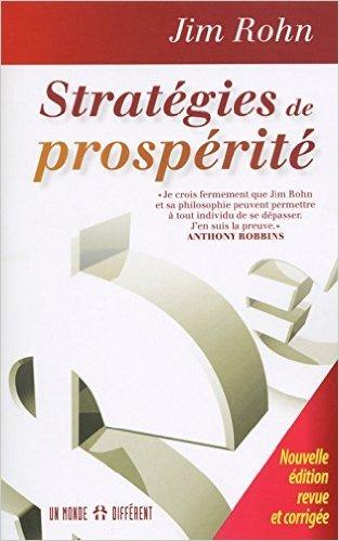 Stratégies de prospérité (Nouvelle édition revue et corrigée) de Jim Rohn ( 21 mai 2015 )