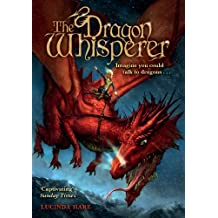The Dragon Whisperer (The Dragonsdome Chronicles Book 1)