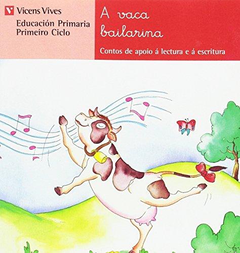 A Vaca Bailarina. Serie Roja (Contos de Apoio. serie Roja)