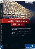 Architecting EDI with SAP IDocs (SAP PRESS: englisch)