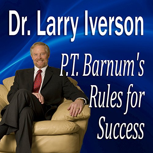 P.T. Barnum's Rules for Success  Audiolibri