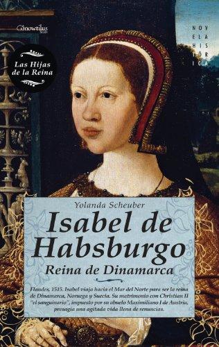 Isabel de Habsburgo por Yolanda Scheuber