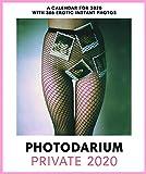 PHOTODARIUM PRIVATE 2020: Limited Nude Edition (Calendars 2020)
