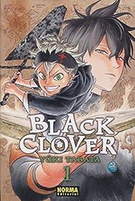 Black Clover 01 par Yuki Tabata