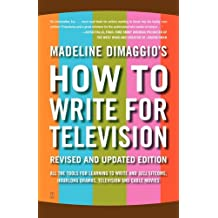 How To Write For Television (English Edition)