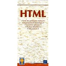HTML : Liste des principales balises - Regroupement thématique - Caractères spéciaux - Syntaxe détaillée - 140 couleurs