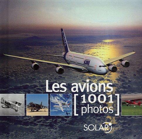 AVIONS EN 1001 PHOTOS